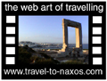 Travel to Naxos Video Gallery  - Portara - Early in the morning at Palatia island (it is actualy the peninsula next to Chora), at the ruins of the ancient temple of Dionysos, where the symbol of Naxos stands. The door of the temple entrance. Next to the temple the beach that never calms : Grotta  -  A video with duration 55 sec and a size of 700 kb
