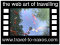 Travel to Naxos Video Gallery  - Kouros and Temples - A video about the Kouros of Dionysos in Apollonas village (the nothern part of Naxos), the Kouros of Apollon at Melanes and Dimitra temple located south of Sangri and the temple at Iria (propably dedicated to Dionysos).  -  A video with duration 1 min and a size of 772