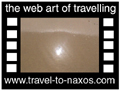 Travel to Naxos Video Gallery  - Naxos Beaches  -  A video with duration 1 min 23 sec and a size of 1161  Kb